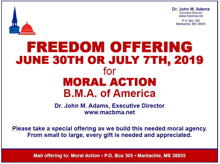 Freedom offering June 30th or July 7, 2019 for Moral Action BMA of America
